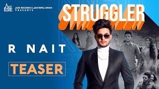 Struggler | Releasing worldwide 19-07-2019 | R Nait | Teaser | New Punjabi Song 2019