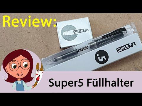 Review: Super5 Füllhalter