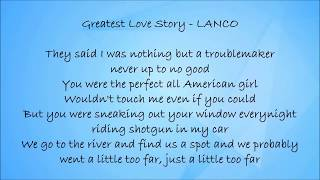 Greatest Love Story - LANCO Lyrics