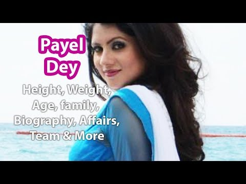 Payel Dey Height, Weight, Age, Affairs, Wiki & Facts