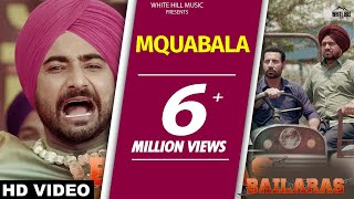 Muqabla (Full Song) Ranjit Bawa-Binnu Dhillon-Bailaras--New Punjabi Songs 2017-Latest Punjabi Songs
