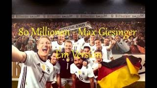 80 Millionen Em Version   Max Giesinger Lyrics