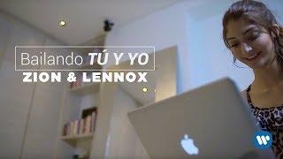 Bailando Tu Y Yo (Letra) - Zion y Lennox (Video)