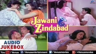 Jawani Zindabad Full Songs Jukebox | Best Hindi   - YouTube