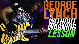 How to play Dokken Without Warning - George Lynch, Lynch Lycks, S3, Lyck 23
