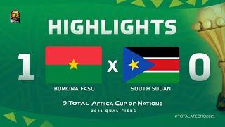 Qualif. CAN 2021   Groupe B : Burkina Faso 1-0 Soudan du sud