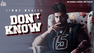 Don't Know | (Full HD) | Jimmy Wraich | B2gether | Punjabi Songs 2019 | Punjabi Songs | Jass Records