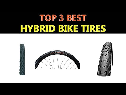 Best Hybrid Bike Tires 2018
