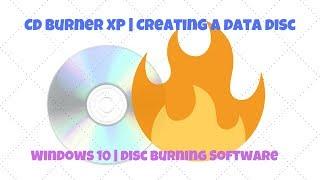 CDBurnerXP | CD & DVD Disc Burning Software for Windows 10