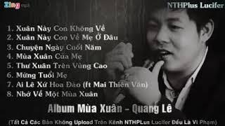lien-khuc-nhac-xuan-2019-moi-nhat-cua-quang-le