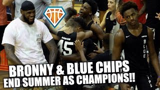BRONNY & THE BLUE CHIPS LAST GAME EVER ENDS w/ A CHAMPIONSHIP!! | + LeBron GETS LIT During WarmUps🔥