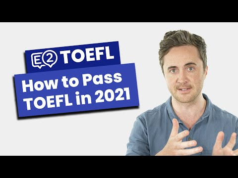 How to Pass TOEFL in 2021 - NEW TIPS!