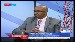 Business Today 17th March 2017 - [Part 2] - KenTrade on Business and Economy in East Africa