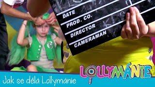 Lollymánie S01E10 - Jak se dělá Lollymánie