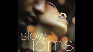 The Best Slow Jams (Part 1 HQ)