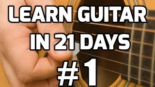 Guitar Lessons For Beginners In 21 Days #1 | How To Play Guitar For Beginners