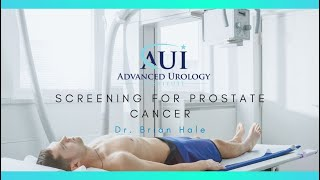 Screening For Prostate Cancer - Dr. Brian D Hale
