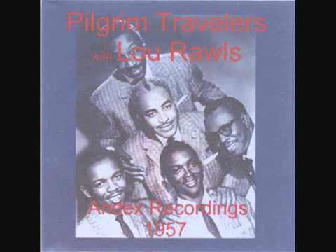 The Pilgrim Travelers (Feat. Lou Rawls) - I Remember The Time