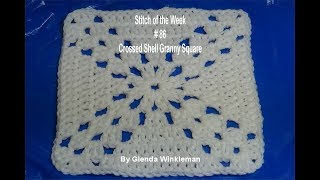 Stitch Of The Week # 86 Crossed Shell Granny Square Crochet Tutorial