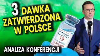3 Dawka Zatwierdzona w Polsce! Analiza Konferencji Premiera i v-ce Ministra Zdrowia! Ator Komentator