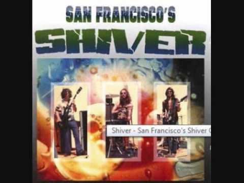 Shiver - Bone Shaker (US 1972) online metal music video by SHIVER