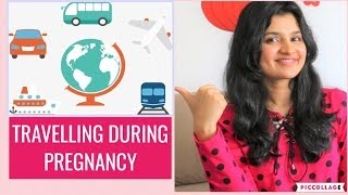 Travel During Pregnancy   Safety Precautions For Travel   Travel Tips During Pregnancy   Mumsworld