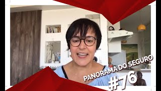 PANORAMA DO SEGURO RECEBE DENISE BUENO