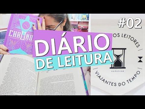 DIÁRIO DE LEITURA 'CHRONOS VIAJANTES DO TEMPO' #2 | Amiga da Leitora