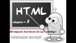 HTML - 6- Blockquote And Quote && use of()