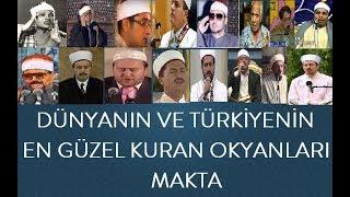 Dünyanın Ve Türkiyenin En Güzel Kuran Okuyan Hafızları Türk Ve Dünya Hafızlarından En Efsane Makta