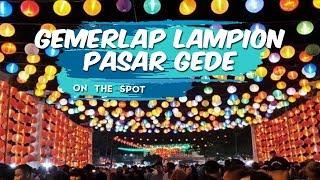 ON THE SPOT: Menyaksikan Gemerlap Cahaya 5 Ribu Lampion di Pasar Gede Solo