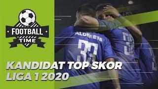 FOOTBALL TIME - Melihat Peluang Kandidat Top Skor Liga 1 2020