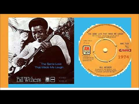 Bill Withers - The Same Love That Made Me Laugh 'Vinyl'