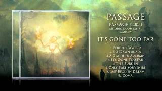 Passage - It's Gone Too Far