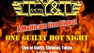 """Tokyo Y&T """"One Guilty Hot Night"""" 30min Live Digest July 31, 2016"""