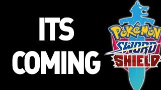 It's Coming... Pokemon Sword and Shield