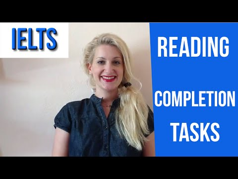 IELTS Reading: TIPS for Completion Tasks