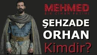 """Şehzade Orhan Kimdir? """"Mehmet: Bir Cihan Fatihi"""" Gizemli Şehzade Orhan Ne Yapacak?"""