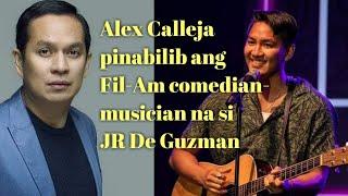 ALEX Calleja pinabilib ang Fil-Am comedian sa US na si JR de Guzman | Sinampol si Anne Curtis