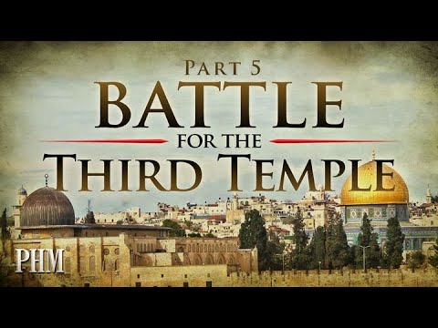 Battle for the Third Temple - King of the North and the End of Time - Bill Cave