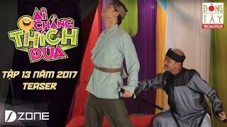 Ai Chẳng Thích Đùa 2017 l Tập 13 Teaser (2/4/2017)