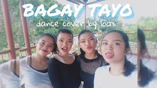 LOAX - Bagay Tayo by ALLMO$T (James Quines' Choreography)