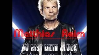 Matthias Reim - Du Bist Mein Glück (Nightcore Mix)
