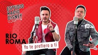 """RIO ROMA - """"Yo Te Prefiero A Tí"""" (Estudio Radio Risney)"""