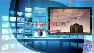 'Le Beatitudini - parte seconda' episoode image
