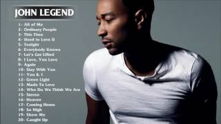 Best Songs Of John Legend   John Legend Greatest Hits Full Album