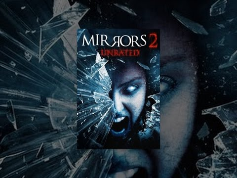 Mirrors 2 (Unrated)