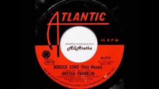 "Aretha Franklin - Border Song (Holy Moses) / You And Me - 7"" - 1970"