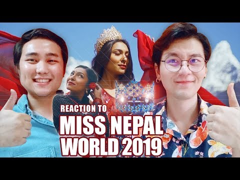 Chinese Thai Reaction to Miss World Nepal 2019's Introduction Video #OneStepAtATime
