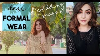 DRESS UP FOR AN INDIAN/PAKISTANI FORMAL EVENT  | IN URDU | GLOSSIPS